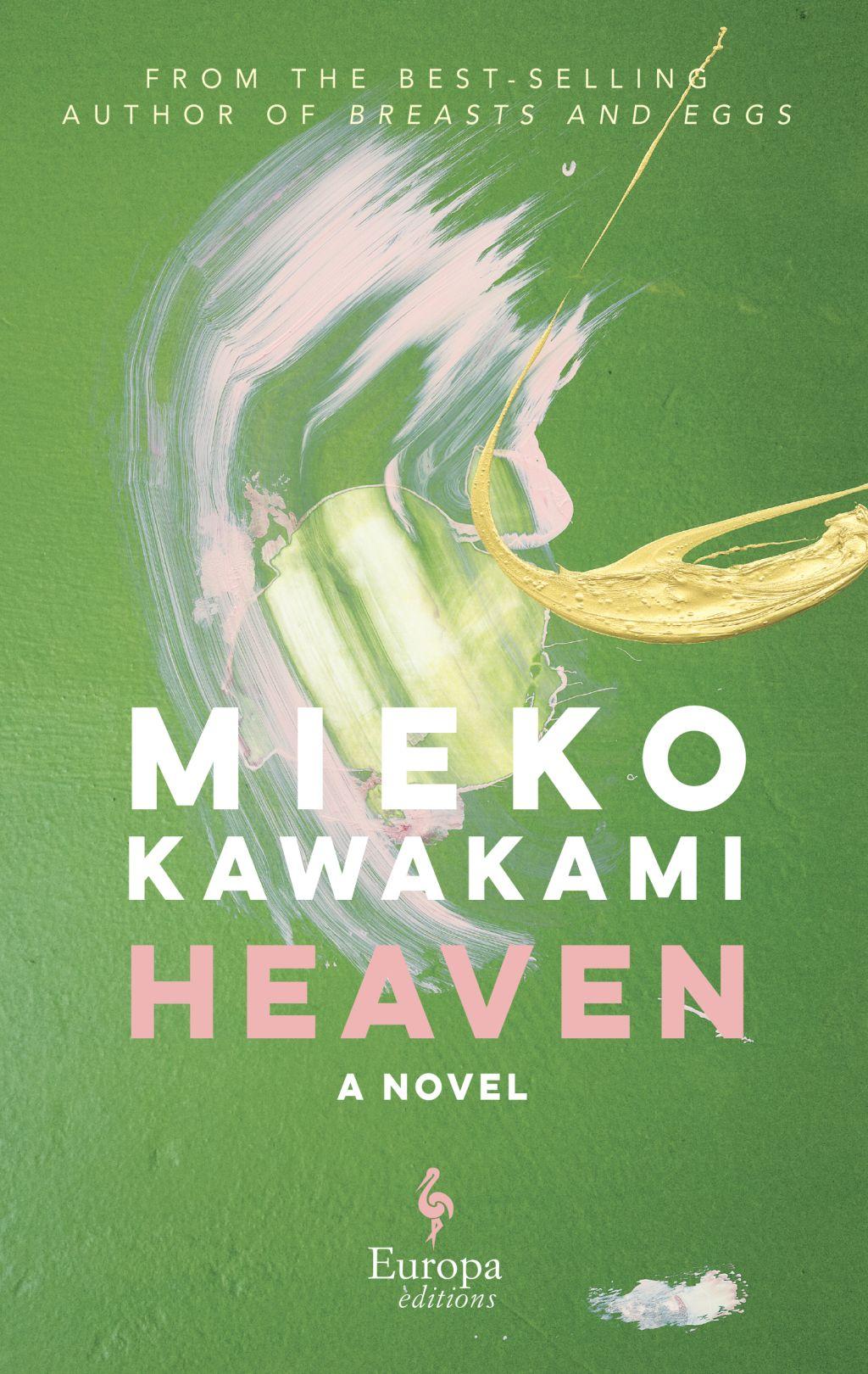 Heaven by Mieko Kawakami (Europa Editions)