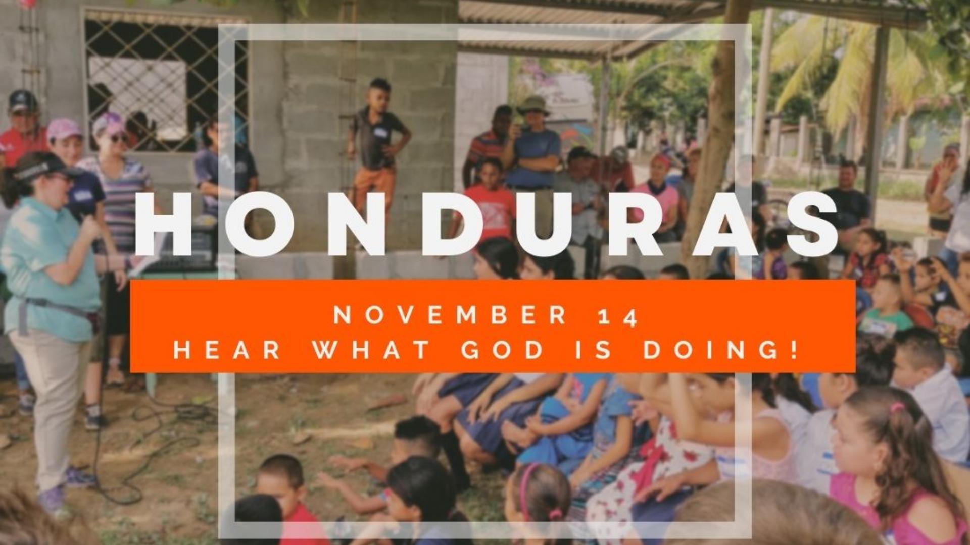 Honduras Update with Dana and Mirtza Benscoter