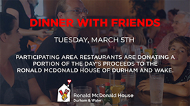 Ronald McDonald House of Durham & Wake - 2019 Dinner With Friends