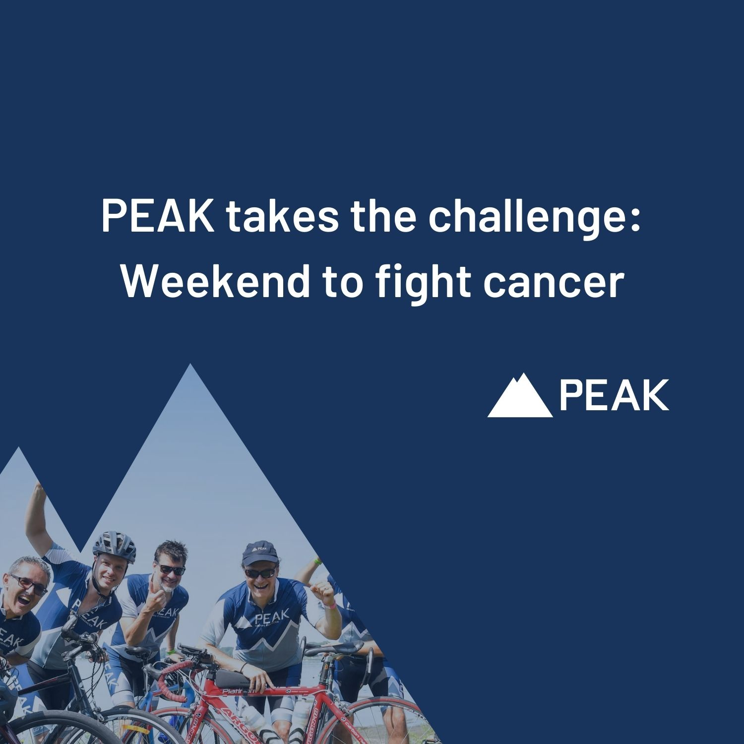 PEAK Takes the Challenge: Weekend to Fight Cancer