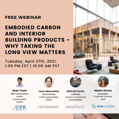 https://www.ecomedes.com/videos/embodied-carbon-and-interior-building-products-why-taking-the-long-view-matters