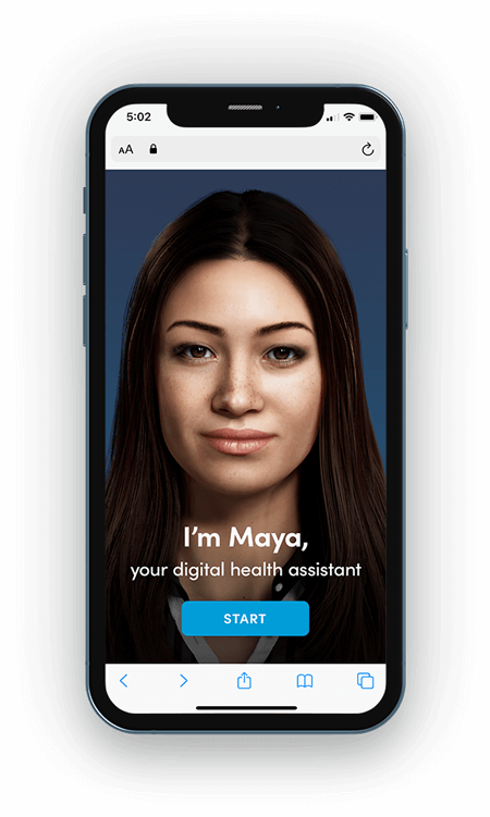 Meet Maya, your AI health assistant. MayaMD healthcare technology solutions for superior patient engagement, patient triage, telemedicine and more.
