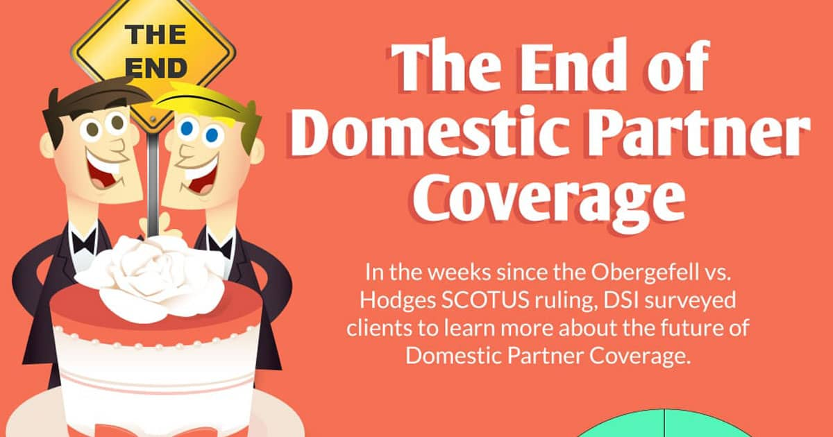 The End of Domestic Partner Coverage [infographic]