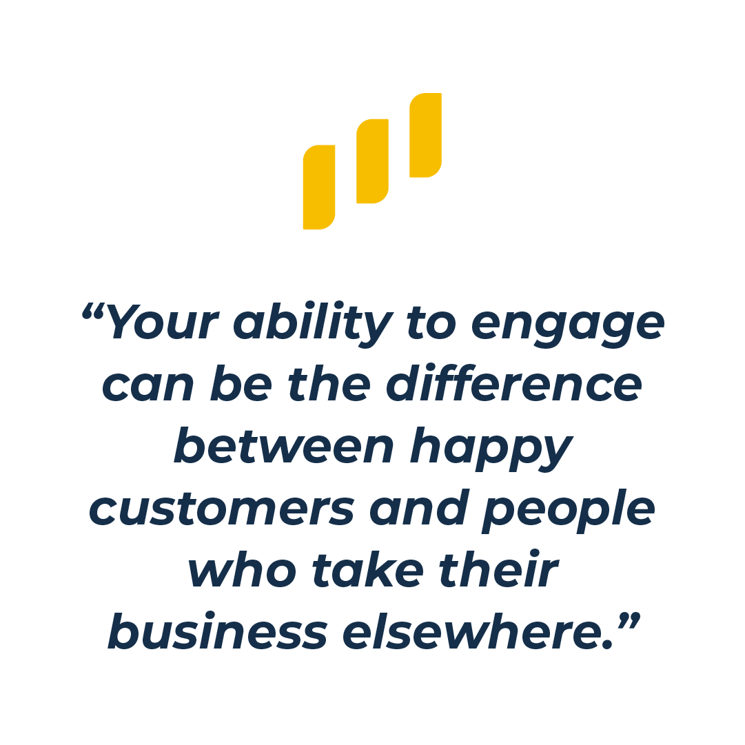 engage to keep people happy