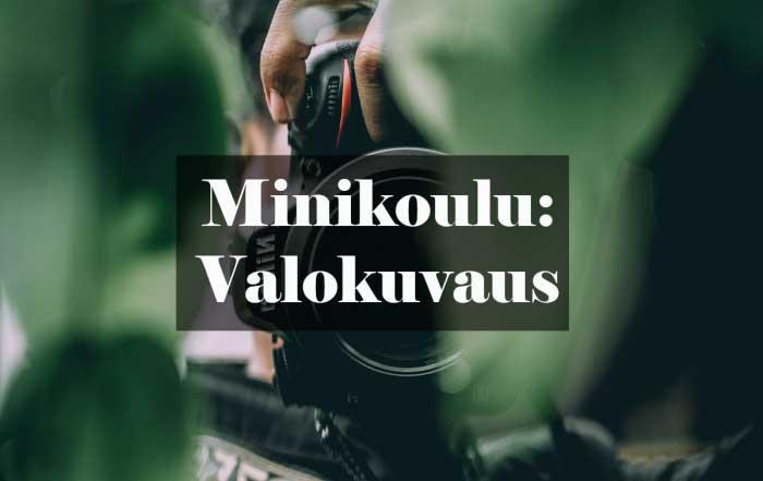 Minikoulu: valokuvaus