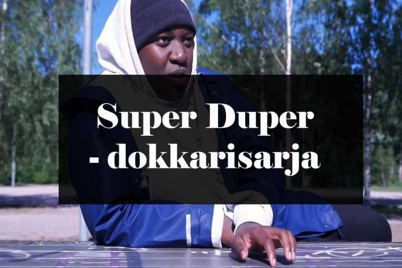 Dokumenttisarja: Super Duper
