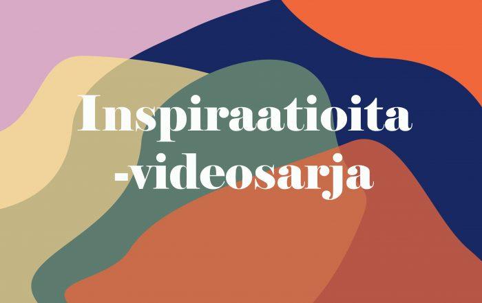 Inspiraatioita-videosarja