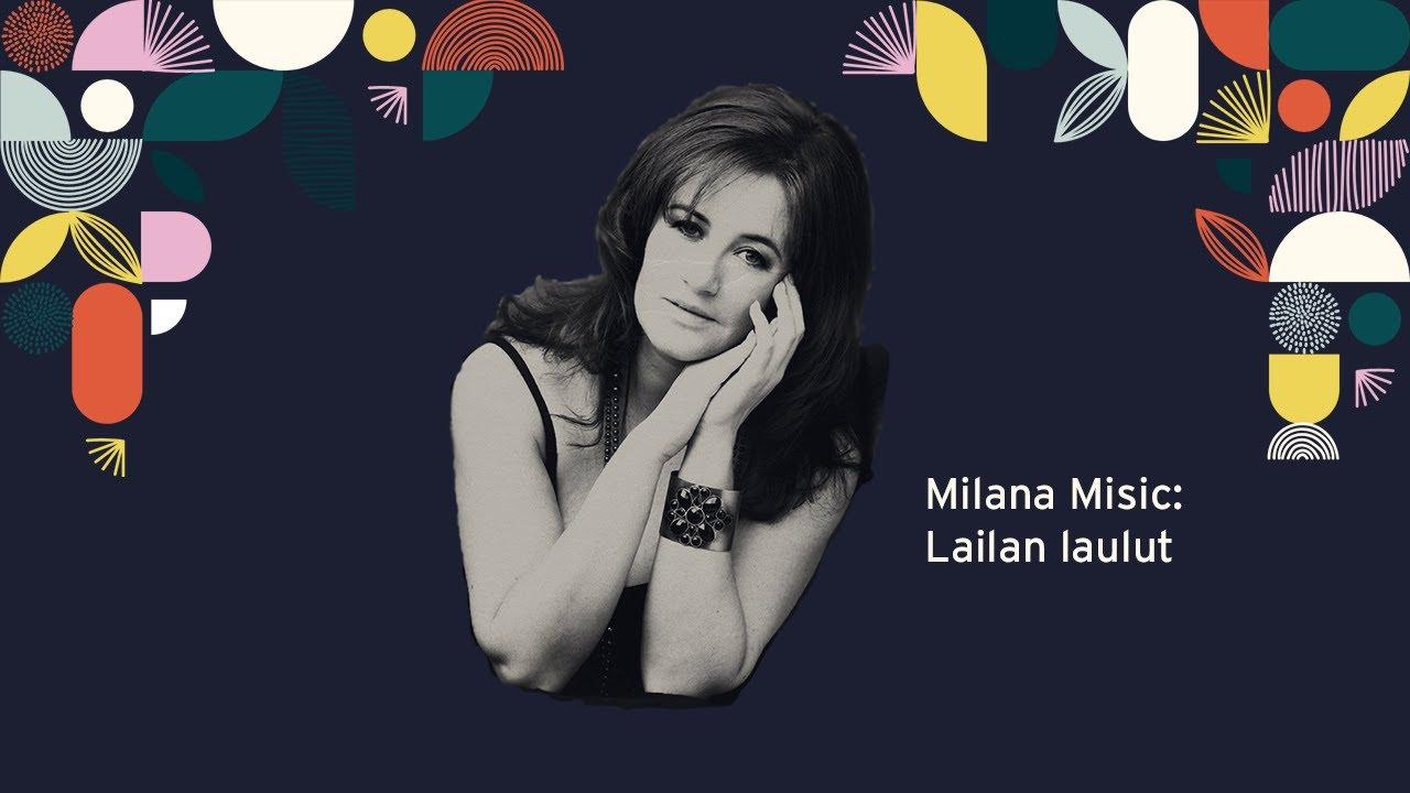 Milana Misic: Lailan laulut