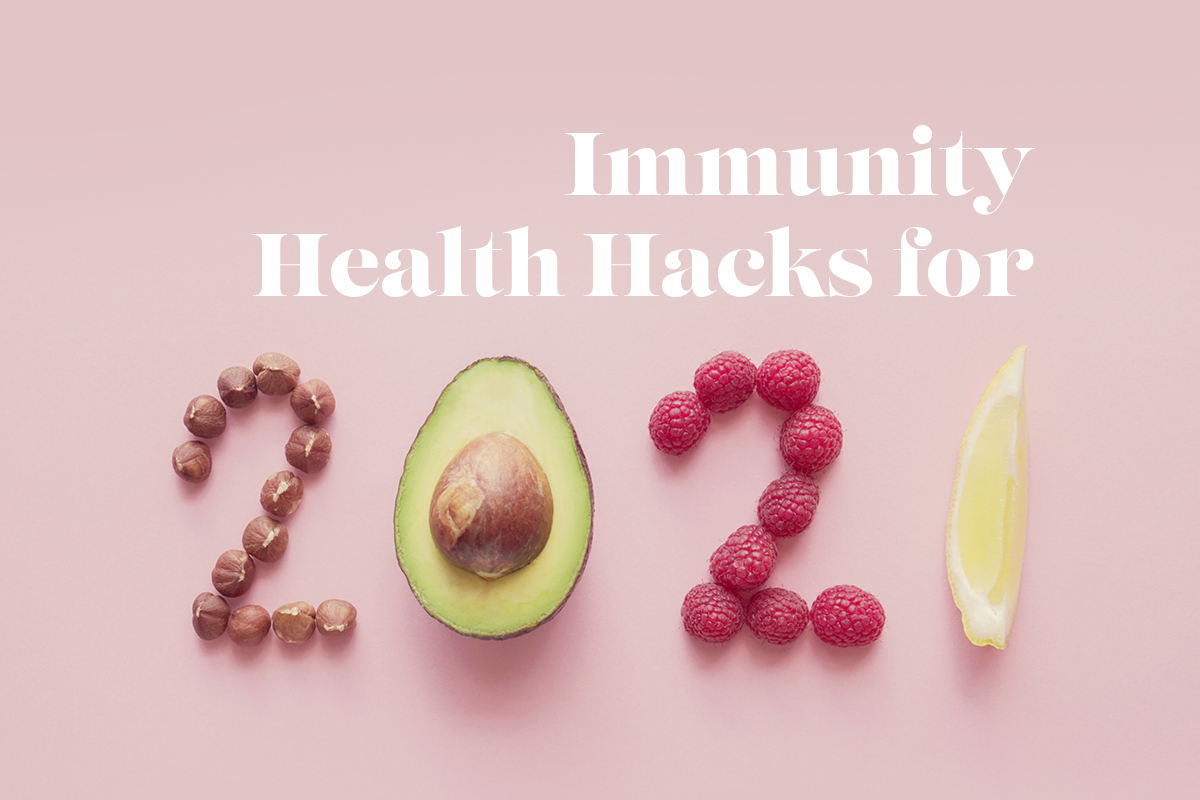 Immunity Health Hacks for 2021