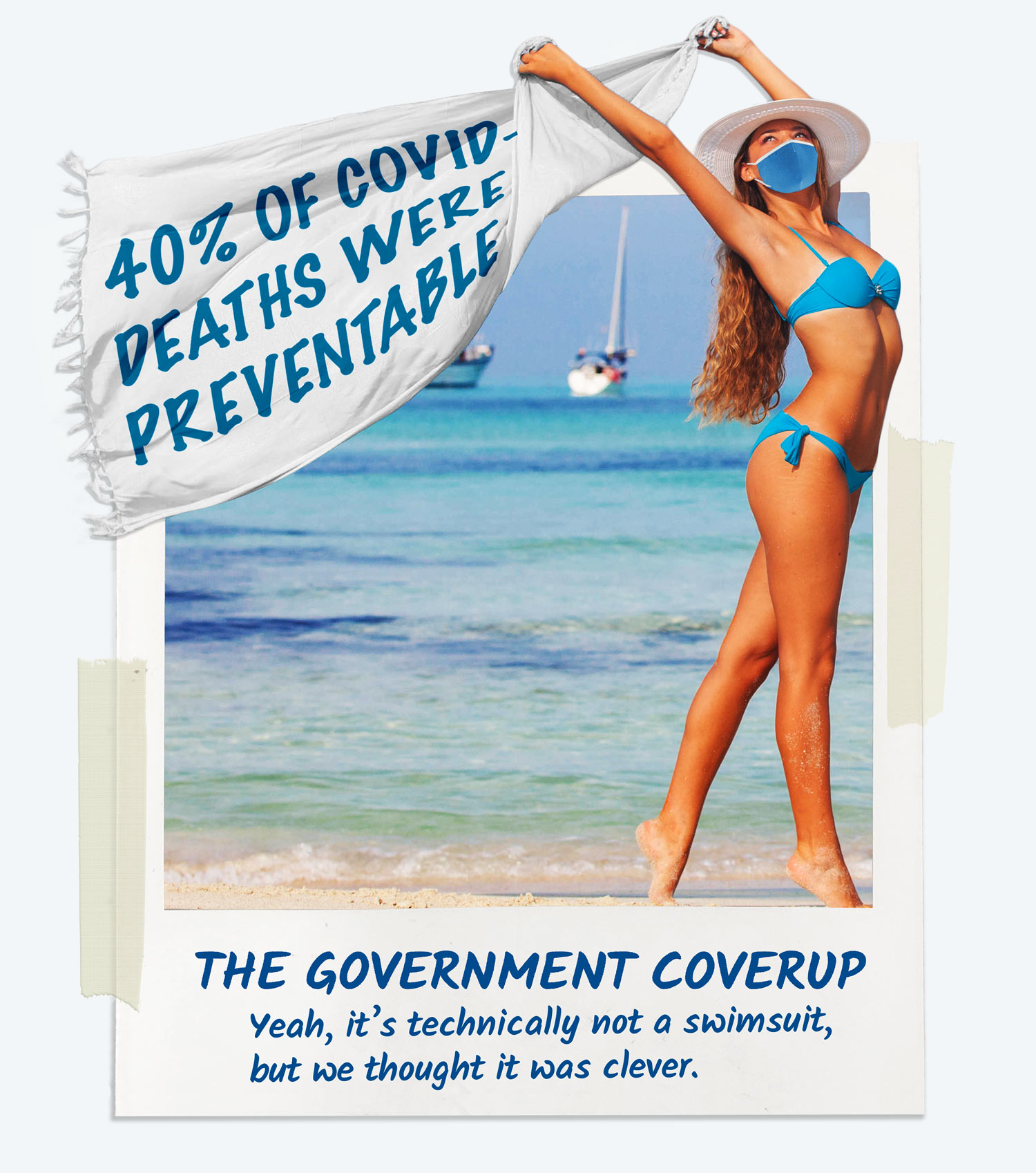 A woman in a swimsuit modeling our Government Coverup. The coverup is for when you are cold in your swimsuit.