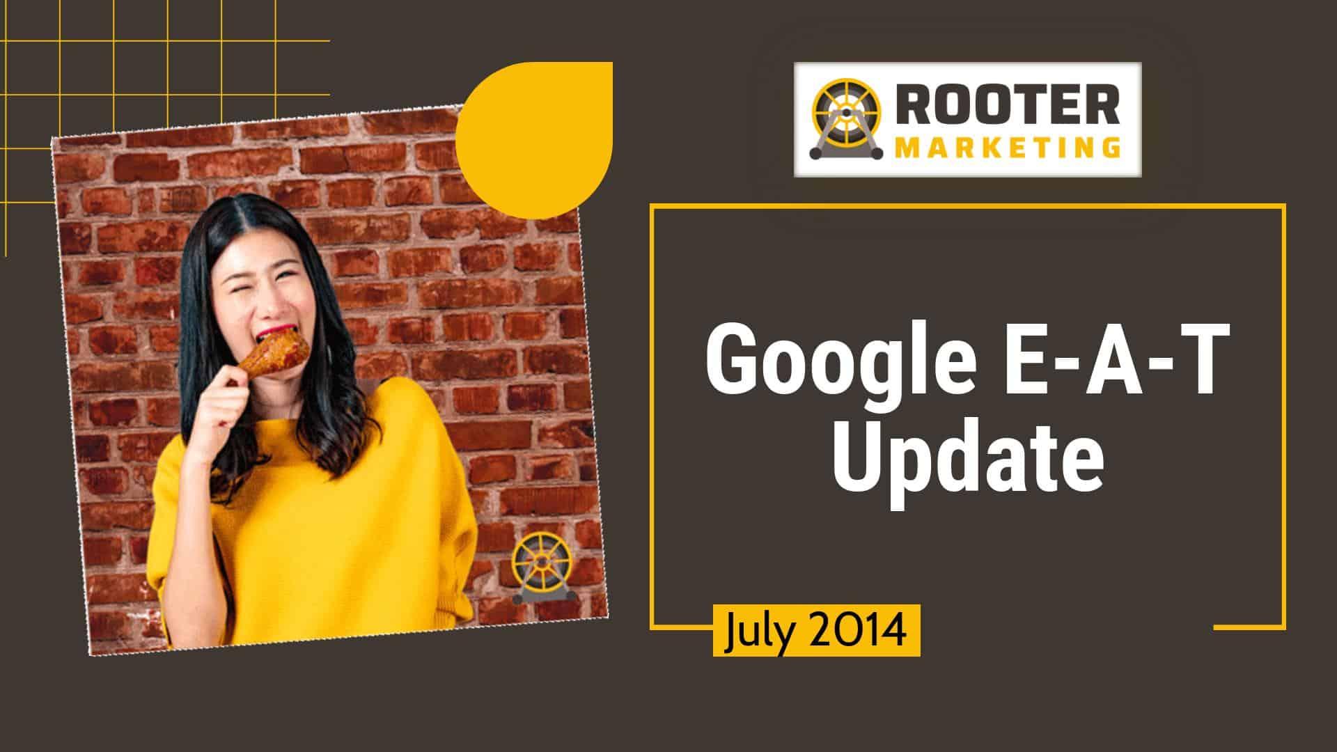 Google SEO E-A-T Update Rooter Marketing Plumbing SEO