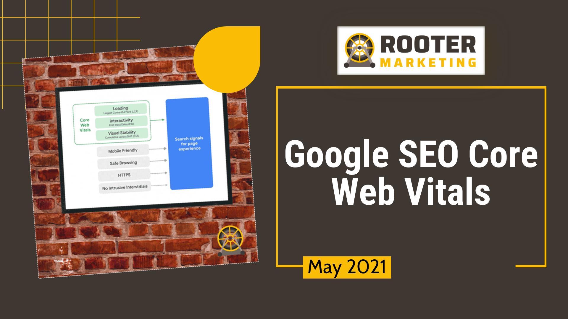 Google SEO Core Web Vitals Rooter Marketing Plumbing SEO
