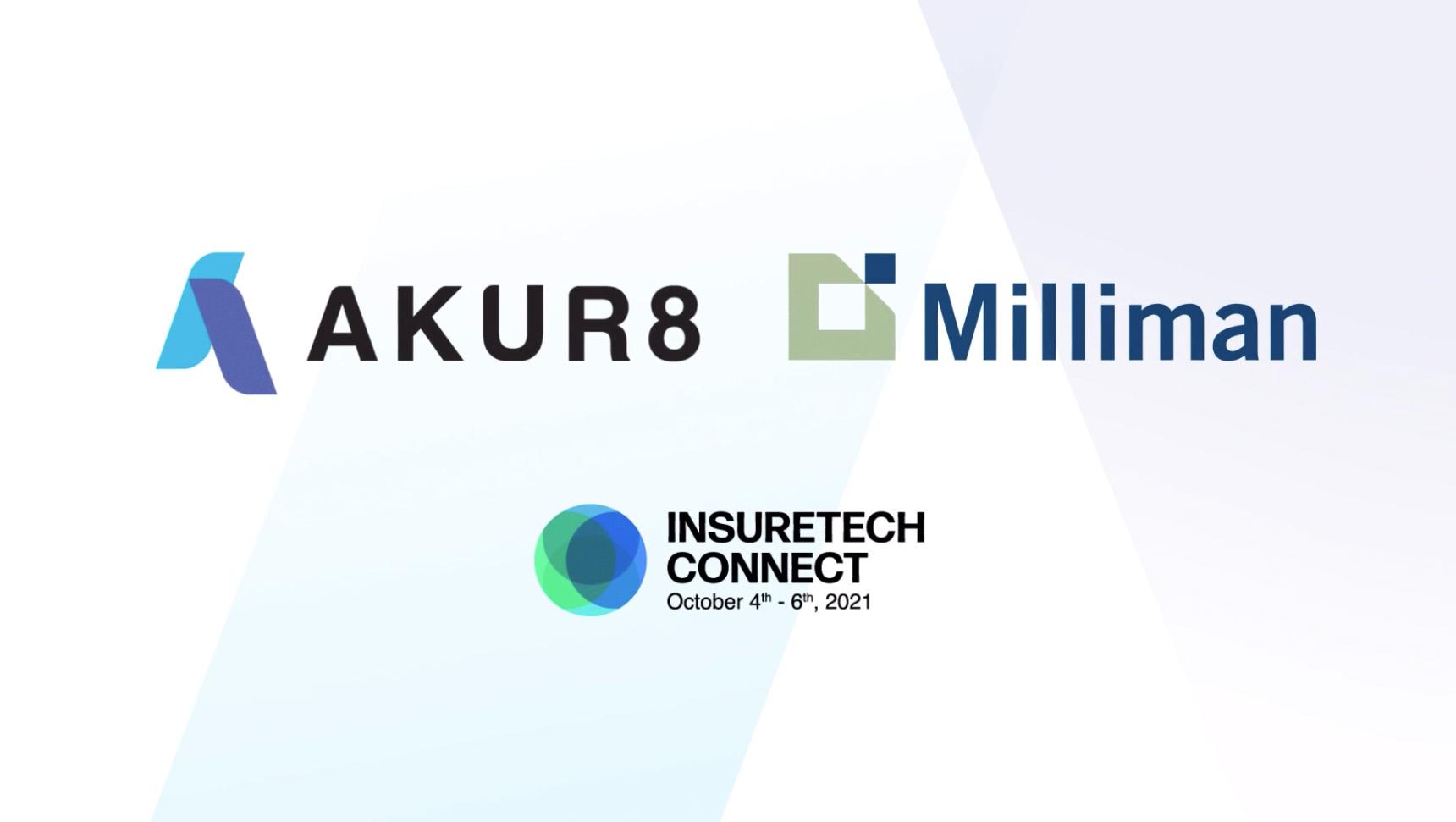 Akur8 and Milliman - Insuretech Connect Vegas 2021