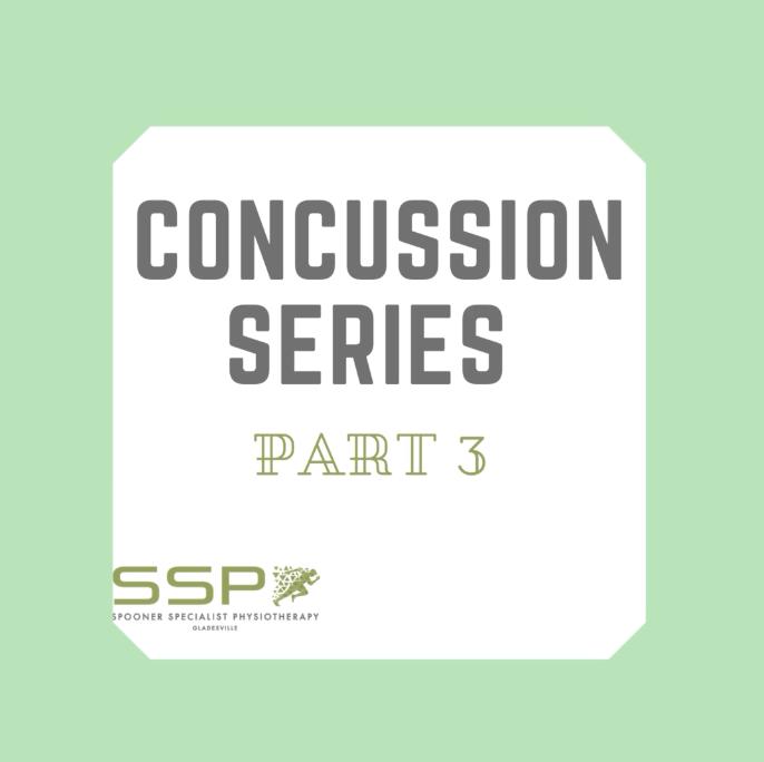 Concussion Series Part 3