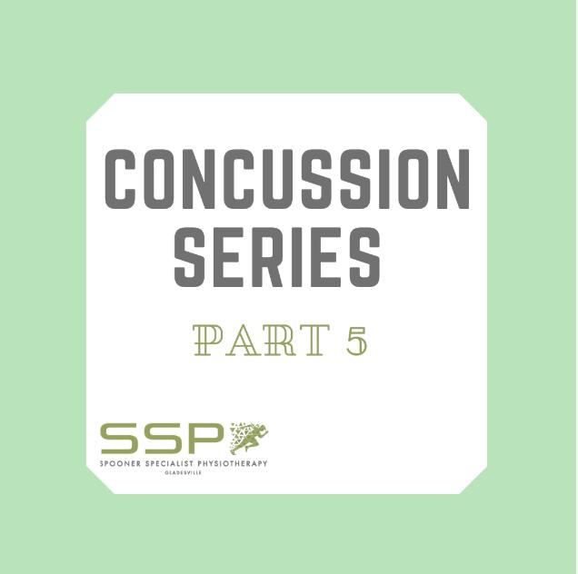 Concussion Series Part 5