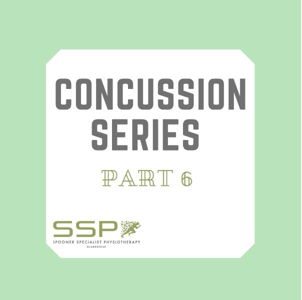 Concussion Series Part 6