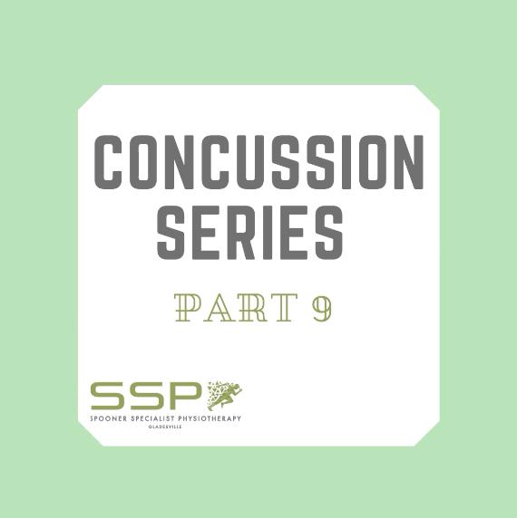 Concussion Series Part 9