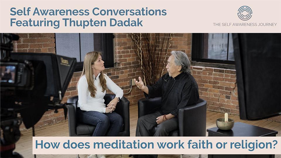How does meditation work with faith or religion?
