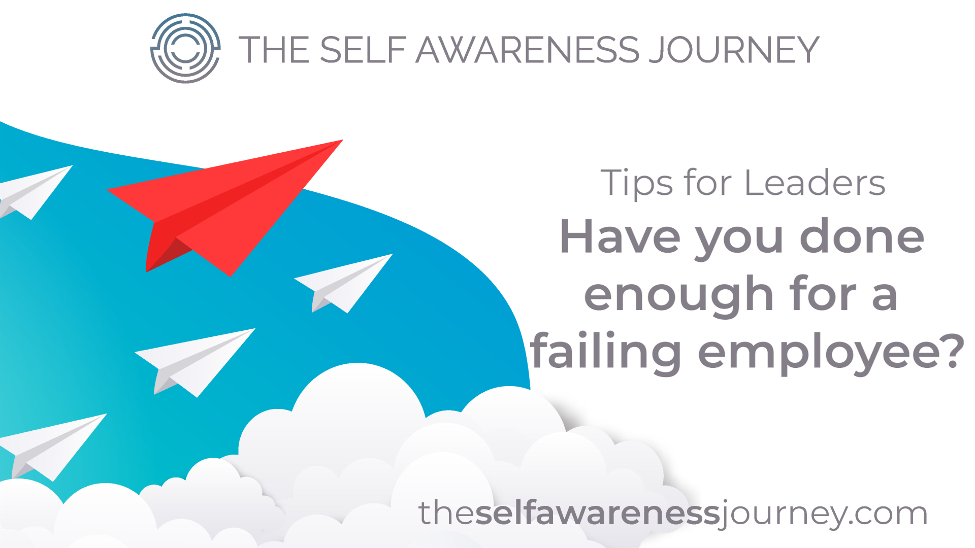Have you done enough for a failing employee?