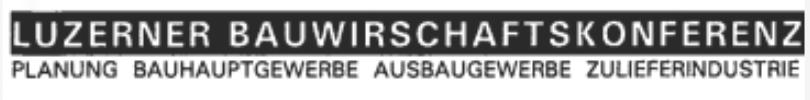 Luzerner Bauwirtschaftskonferenz