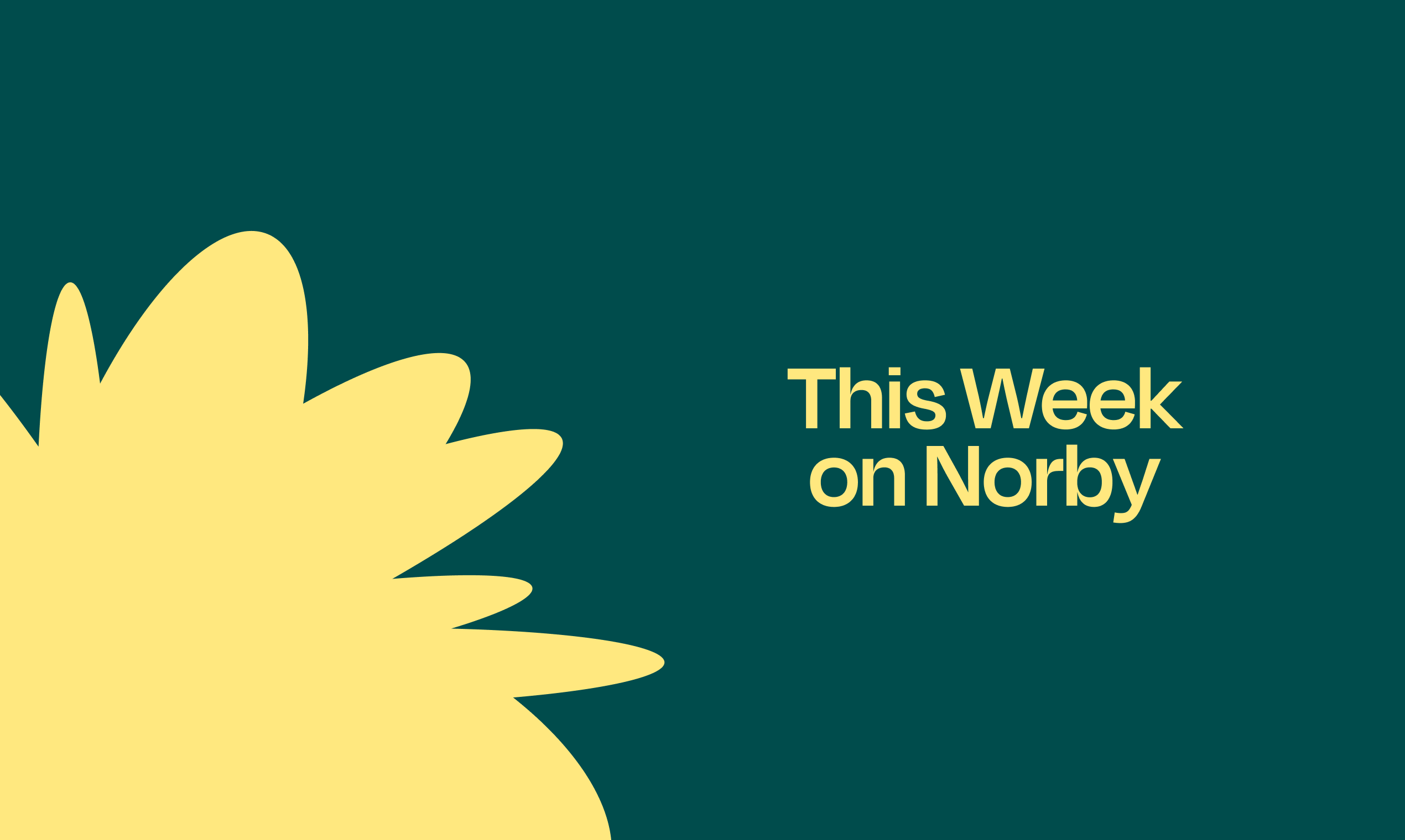This Week On Norby: Monday, June 7, 2021