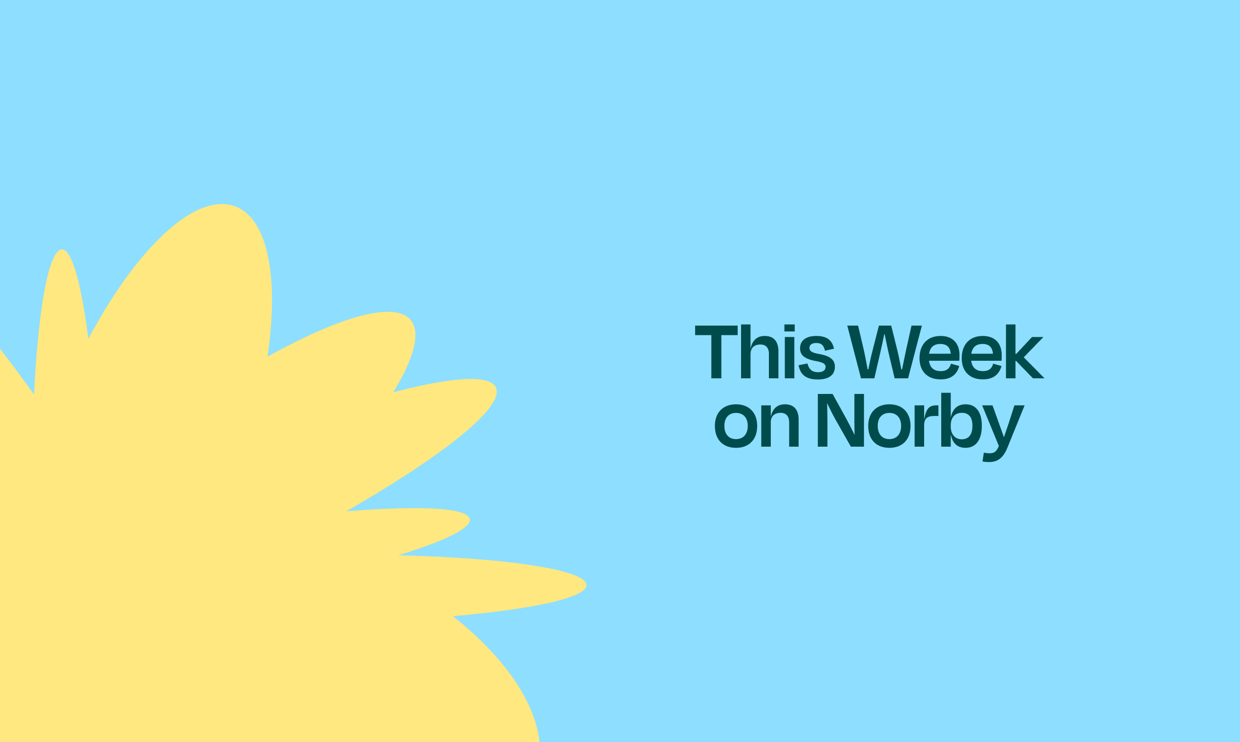 This Week On Norby: Tuesday, September 7, 2021.