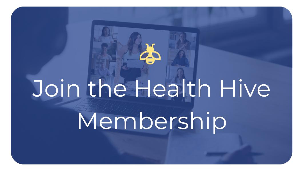 The Health Hive Membership
