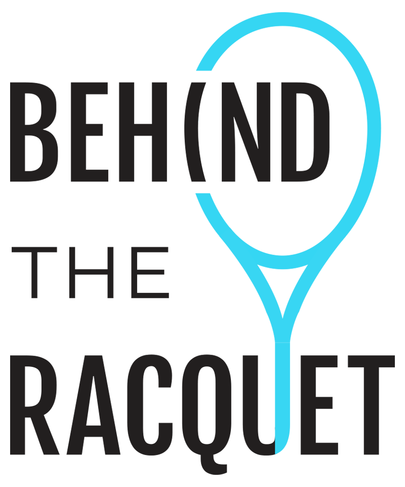 Behind the Racket