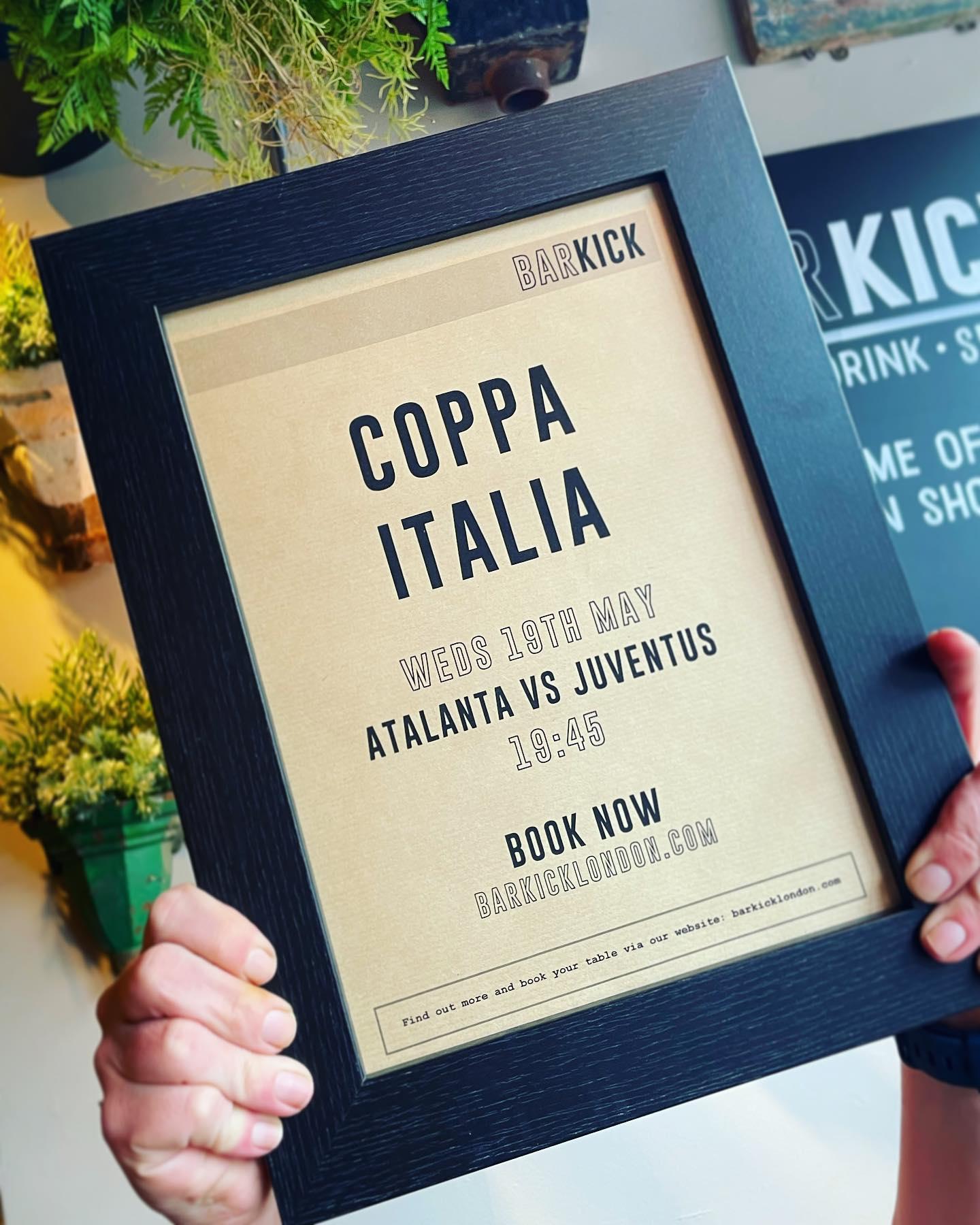 COPPA ITALIA 🏆⚽️🇮🇹  Atlanta vs Juventus Weds 19th May BOOK VIA OUR WEBSITE . . . . . #italian #italy #football #final #sport #sportsbar #footy #footballfans #barkick #shoreditch