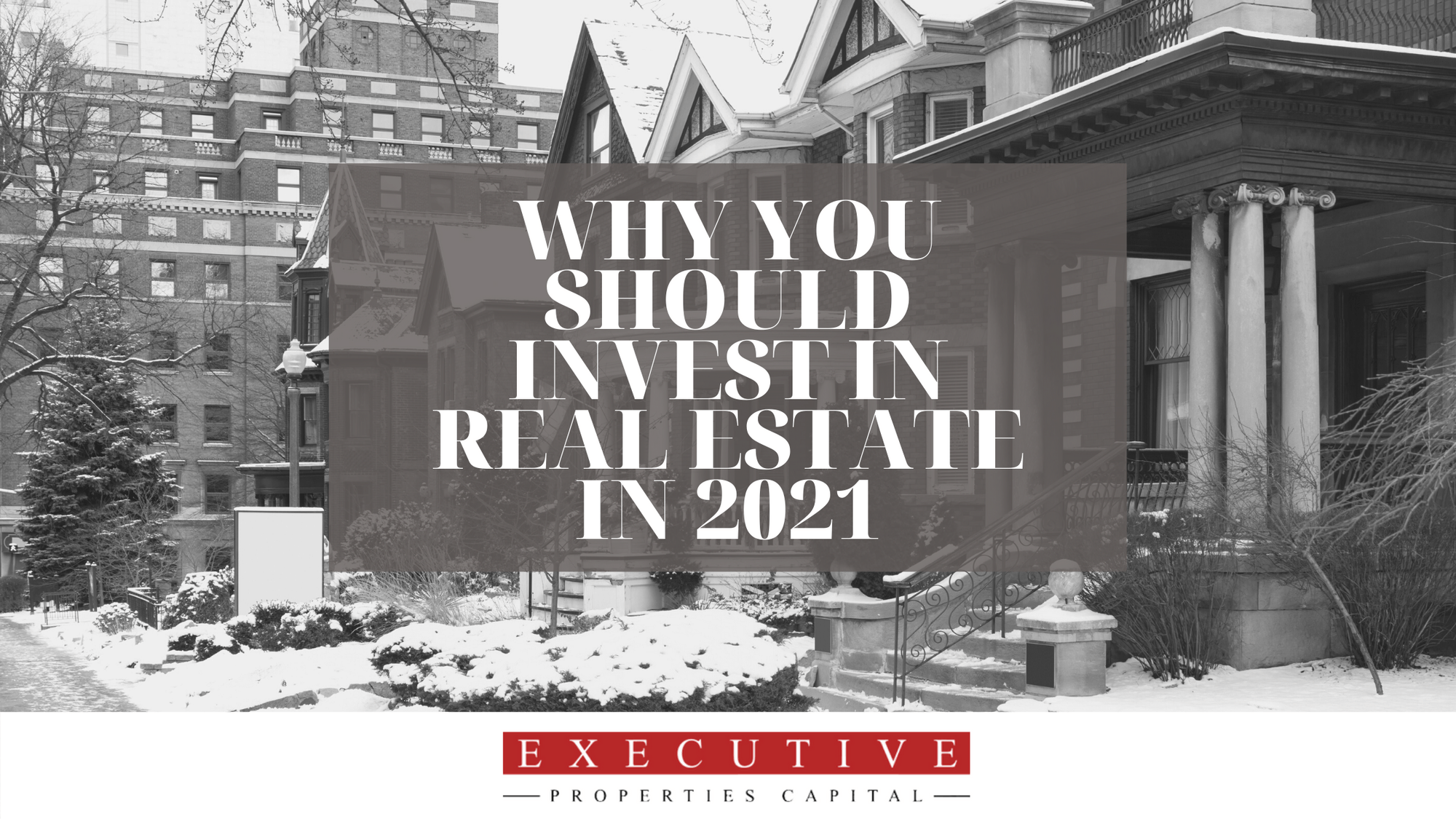 Why you should invest in real estate in 2021