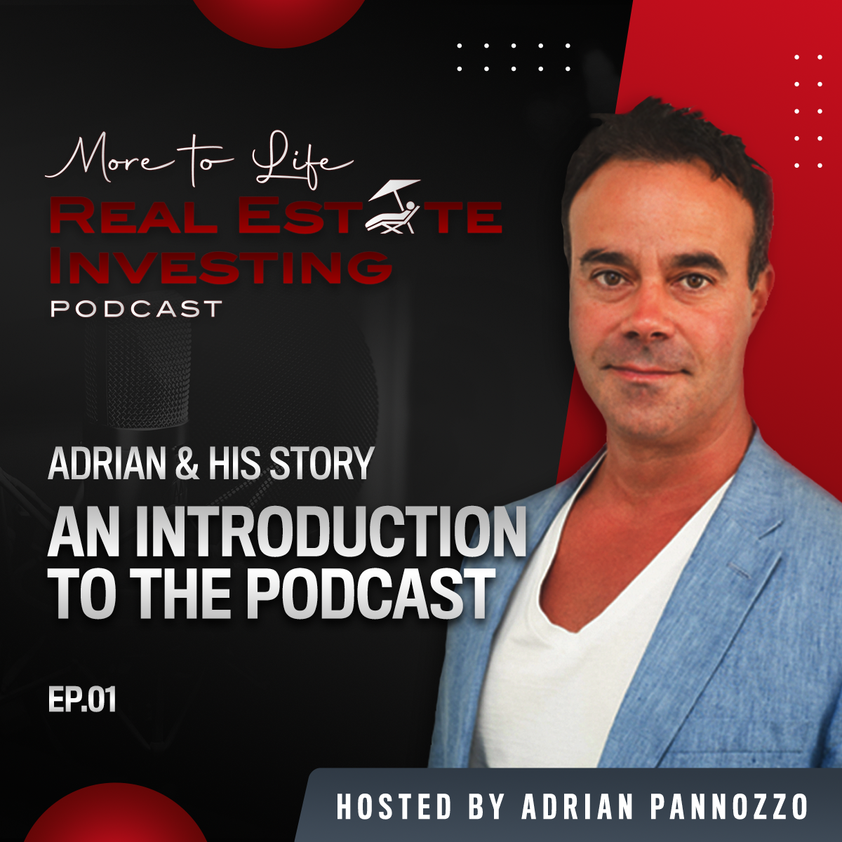 Introduction to More To Life Real Estate Investing Podcast
