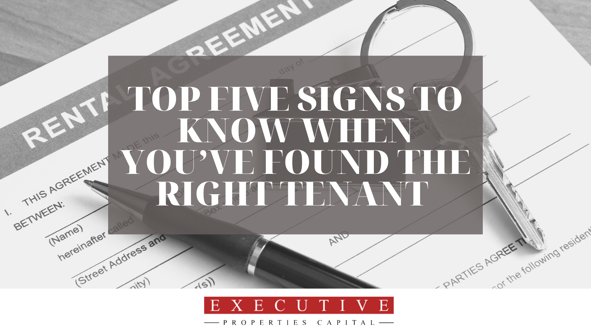 Top Five Signs to Know When You've Found the Right Tenant