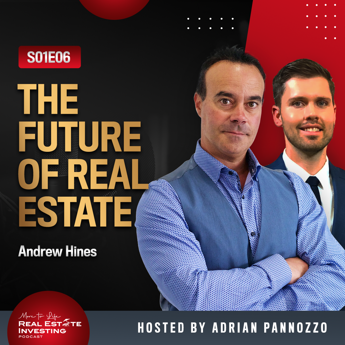 The Future of Real Estate with Andrew Hines | S01E06