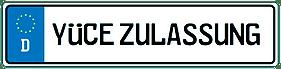 """Logo von einem deutschen Kennzeichen mit der """"Aufschrift Yüce Zulassung""""."""