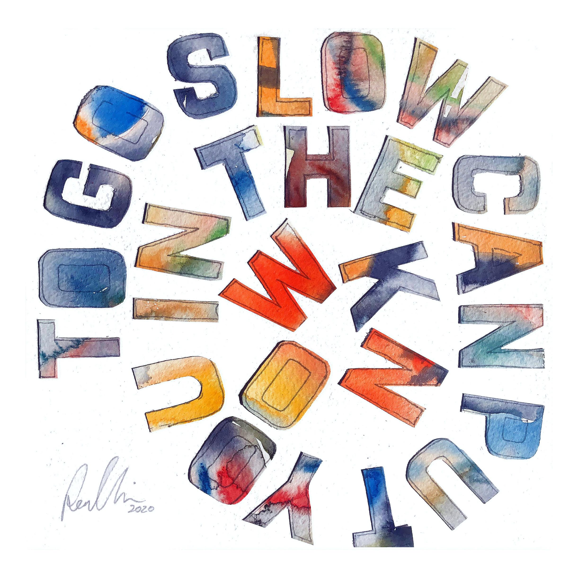 to go slow