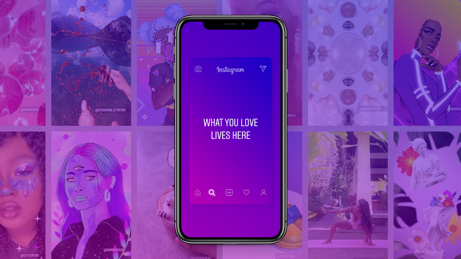 """A phone with """"WHAT YOU LOVE LIVES HERE"""" on purple, set over two rows of images."""