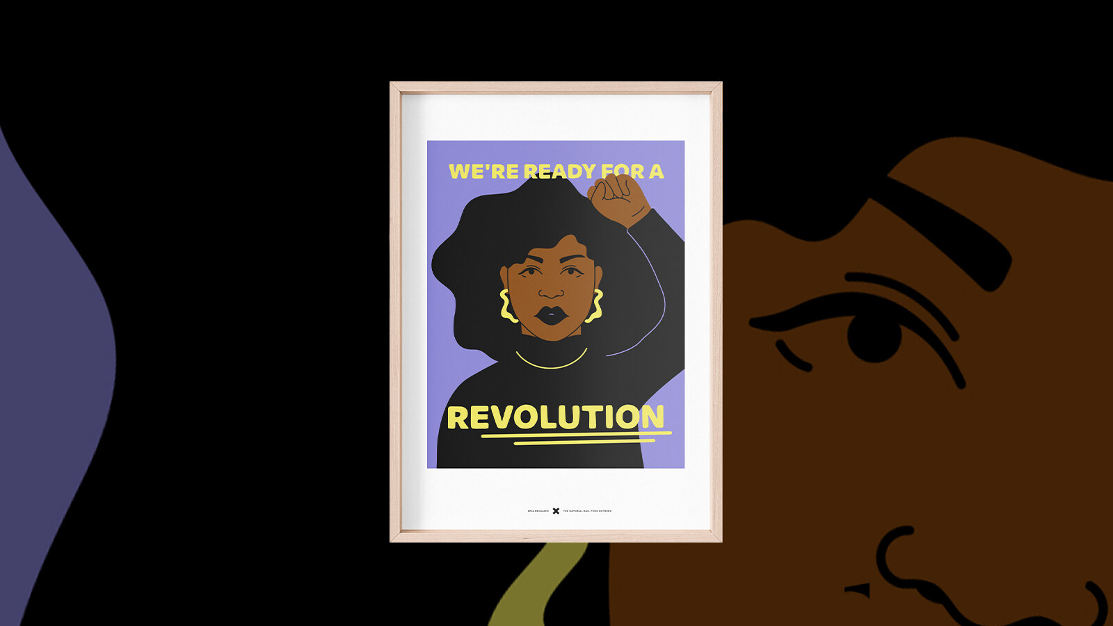 """A framed image of a woman with her fist raised on a purple background with the words """"WE WANT A REVOLUTION"""" on white."""