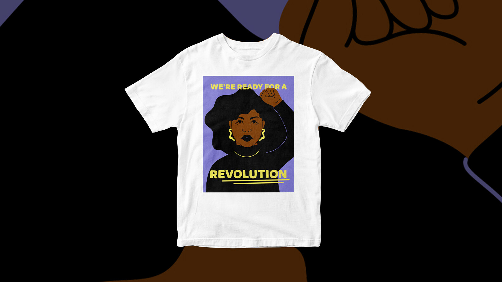 """A woman with her fist raised on a purple background with the words """"WE WANT A REVOLUTION"""" on a white t-shirt."""