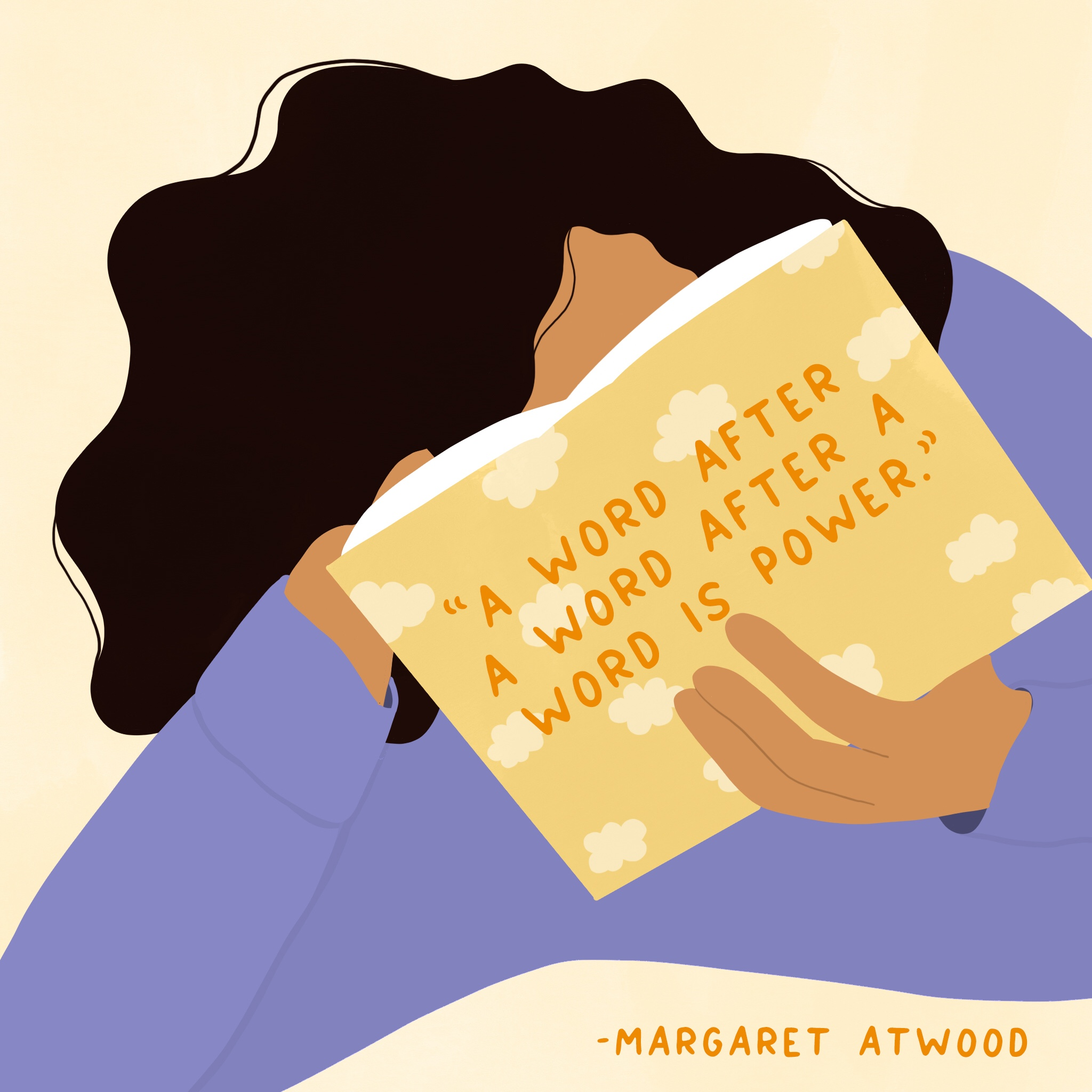 """A woman in a purple sweater covers her face with a book with the quote """"A word after a word after a word is power"""" across the covers."""