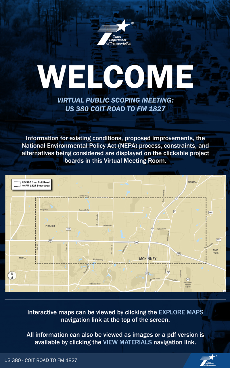 Welcome to TxDOT's US380 Coit Rd - FM 1827 Virtual Public Scoping Meeting