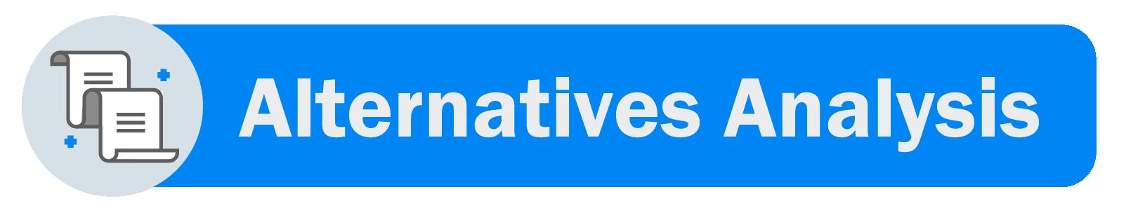 Alternatives Analysis Matrix