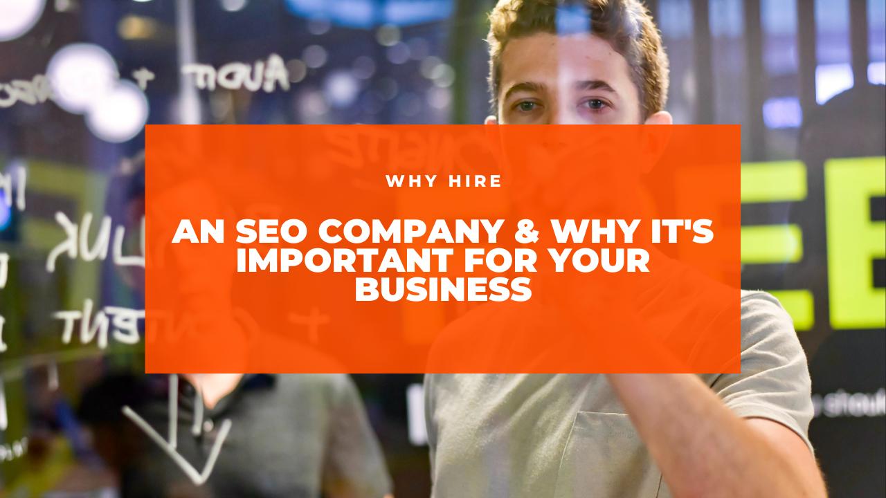 Why hire an SEO company