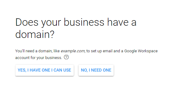 Screen during the Google Workspace signup flow asking whether your business has a domain.