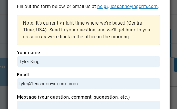 Our contact form explaining that it's outside our normal support hours, so we'll respond when we're back in the office.