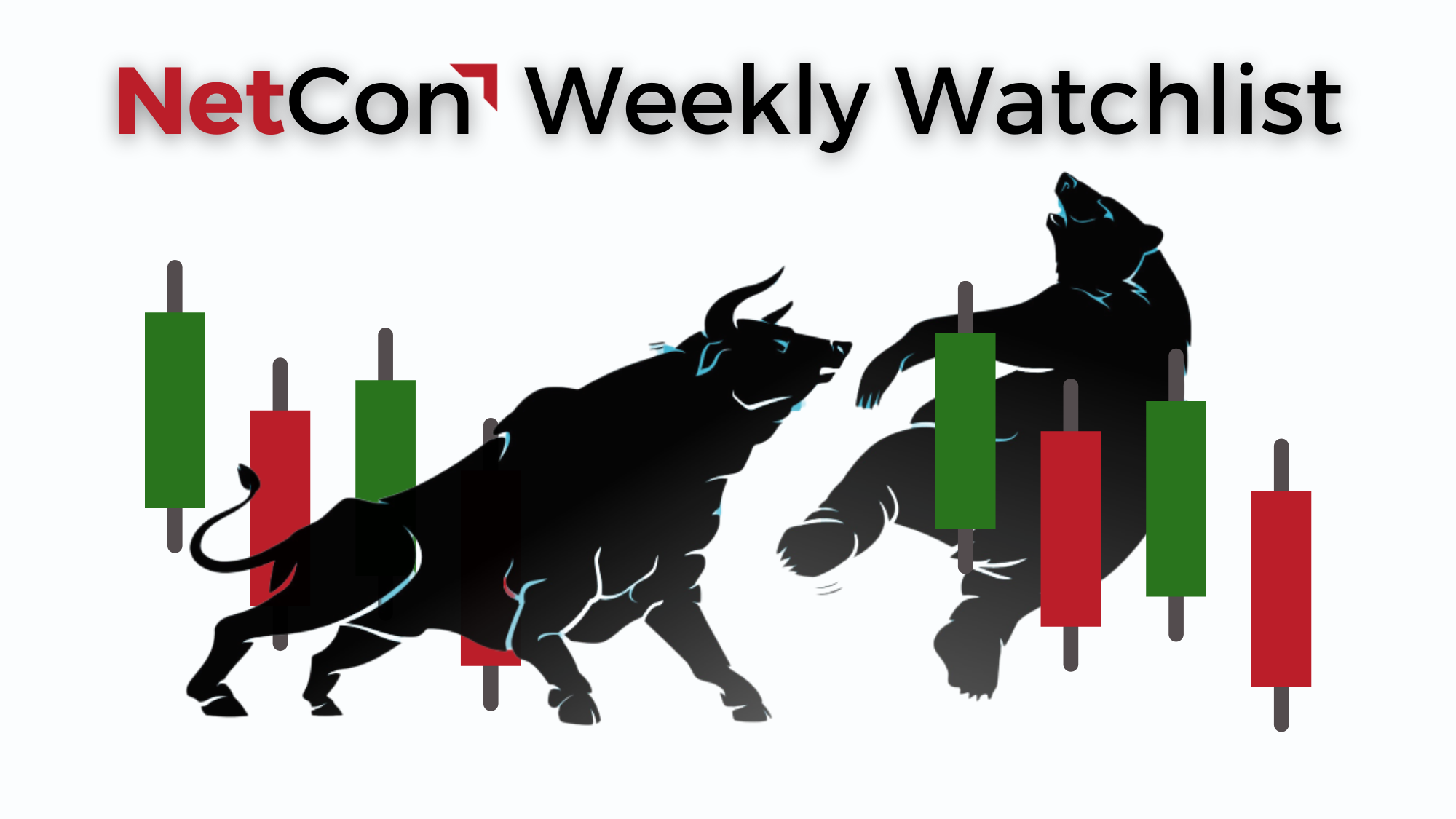 a bull knocking over a bear on the NetCon Weekly Watchlist