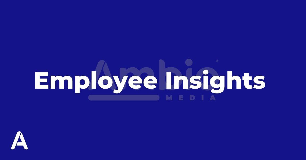 Ambio Media Employee Insights