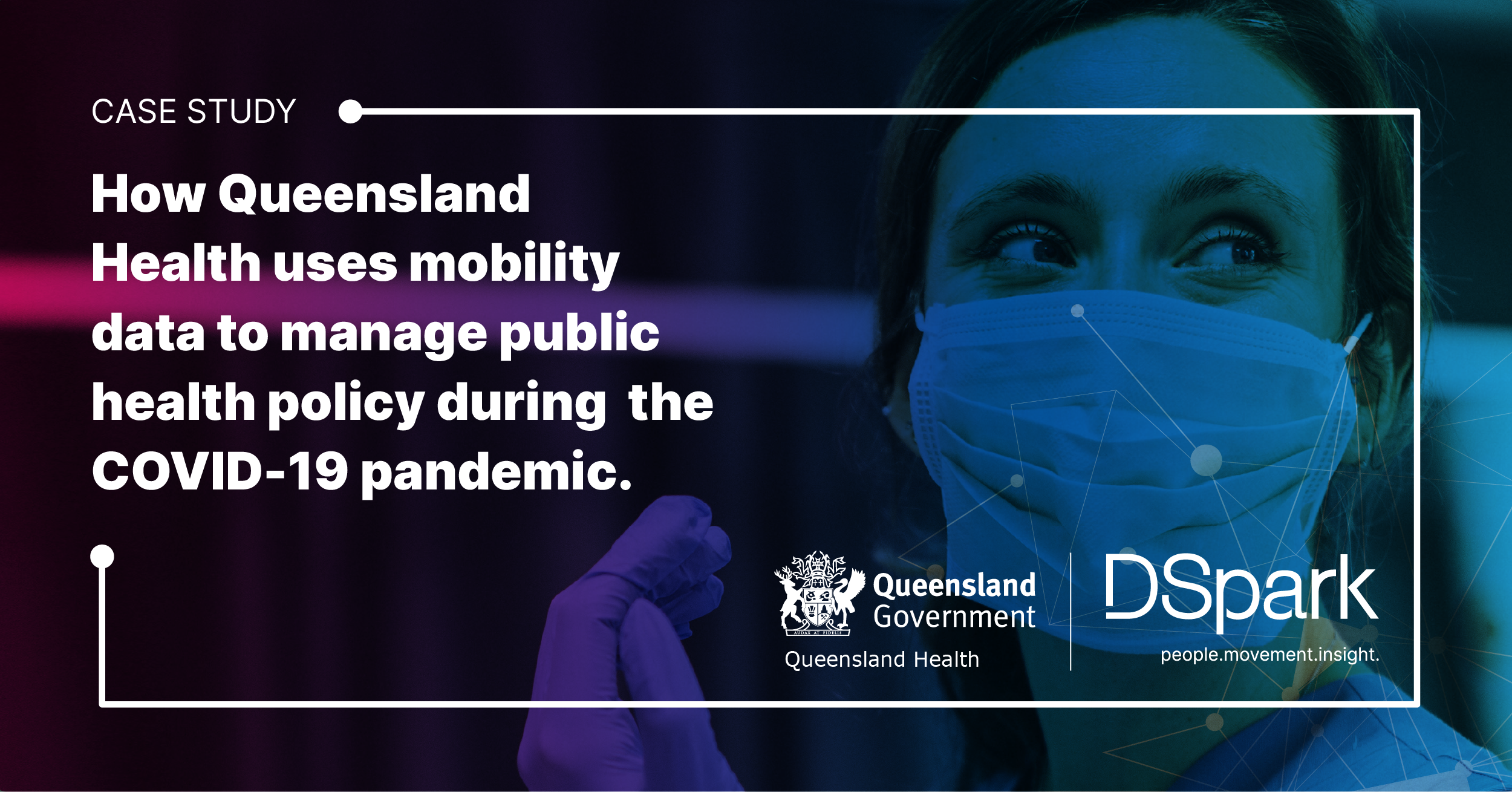 Queensland Health partners with DSpark to manage public health policy