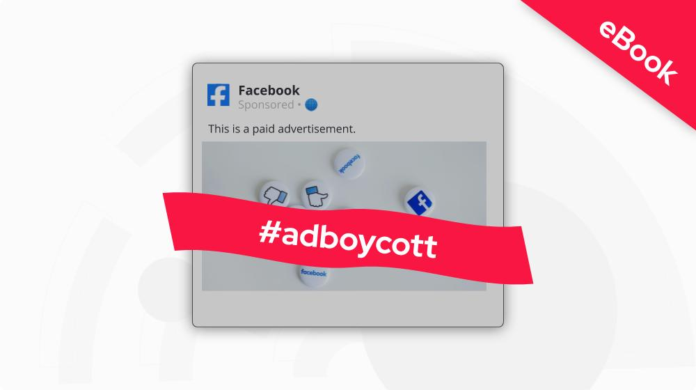 Brand Response to the Facebook Boycott