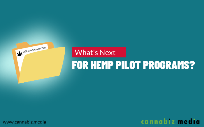 What's Next for Hemp Pilot Programs?