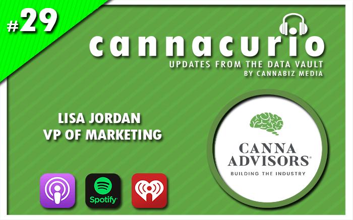 Cannacurio Podcast Episode 29 with Lisa Jordan of Canna Advisors